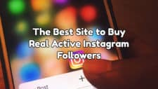The Best Site to Buy Active Instagram Followers